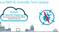 Cisco Umbrella & AMP for Endpoints Tech Update